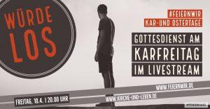 Karfreitag - Gottesdienst Livetream @ effata[!] / Martinikirche